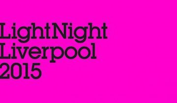 Liverpool Light Night 2015