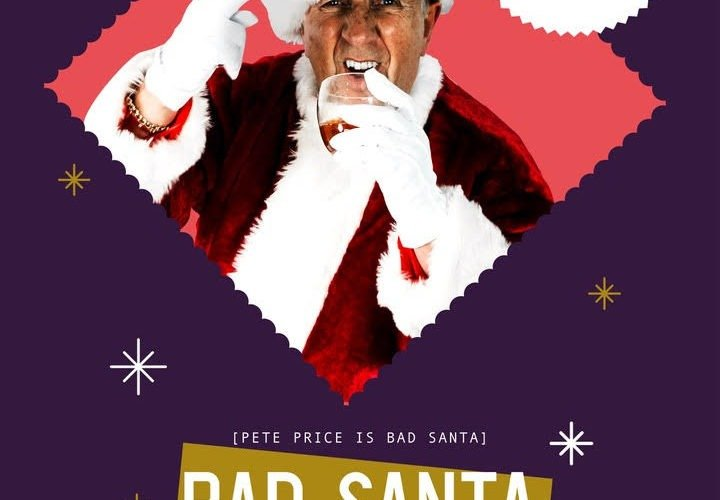 Pete Price Bad Santa